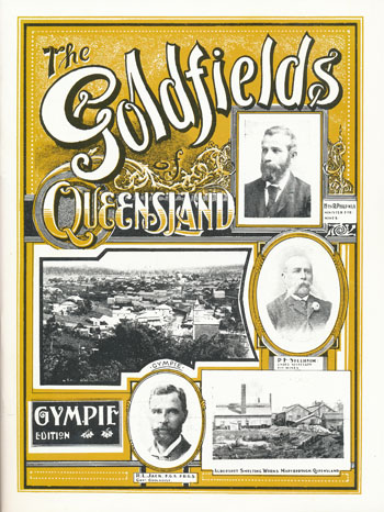 Goldfields of Queensland -Gympie Edition