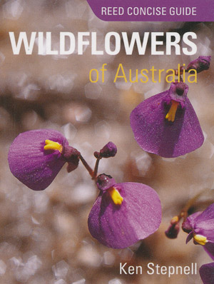 Wildflowers of Australia Reed Concise Guide