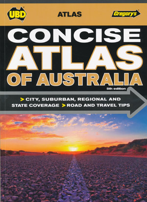 Concise Atlas of Australia UBD Gregorys