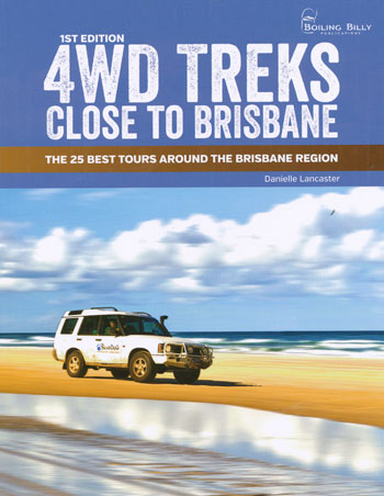 4WD Treks Close to Brisbane Perfect Bound Boling Billy