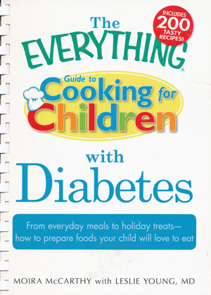 Everything Guide to Cooking For Children ith Diabetes