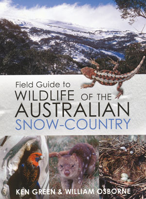 Field Guide to Wildlife of The Australian Snow Country