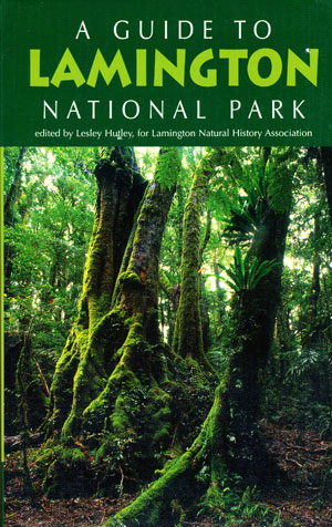 Guide to Lamington National Park