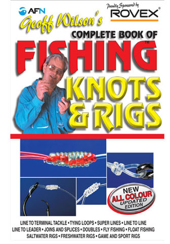 Complete Book of Fishing Knots and Rigs AFN