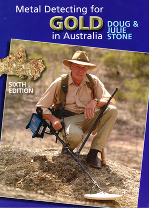 Metal Detecting for Gold in Australia Edition 6