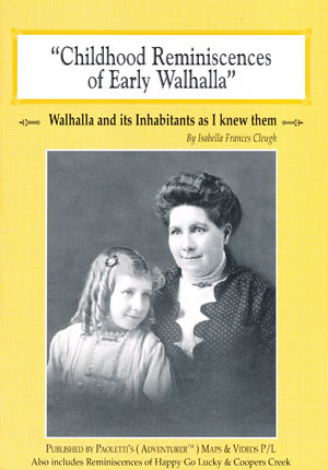 Childhood Reminiscences of Early Walhalla