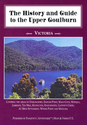 The History and Guide to the Upper Goulburn