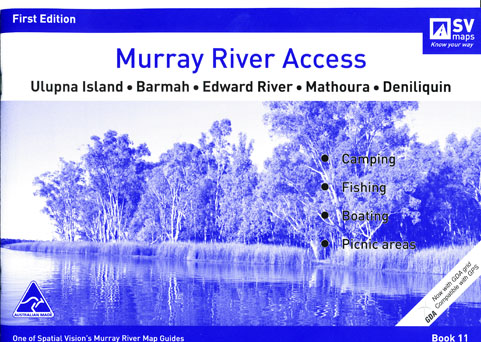Murray River Access Ulupna Island to Deniliquin Book 11 Statial Vision