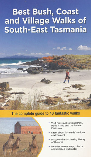 Best Bush Coast and Village Walks of South East Tasmania