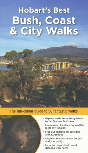 Hobart's Best Bush Coast and City Walks
