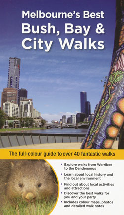 Melbourne's Best Bush, Park and City Walks