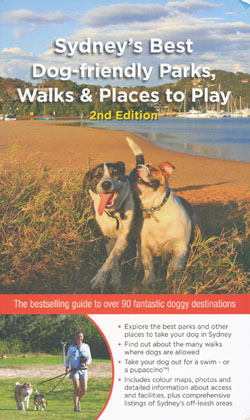 Sydney's Best Dog Parks Walks and Places to Play Edition 2