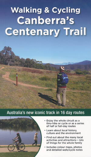 Walking and Cycling Canberra's Centenary Trail
