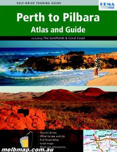Perth to the Pilbara Atlas and Guide Hema